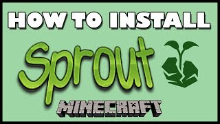 How To Install Sprout MODPACK | Minecraft 1.10.2