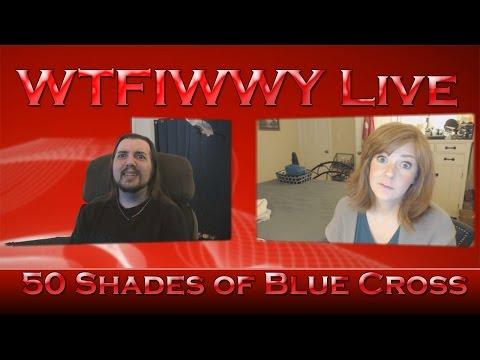 WTFIWWY Live - 50 Shades of Blue Cross - 2/16/15