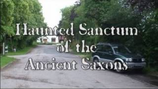 Haunted Sanctum Of The Ancient Saxons