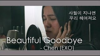 Gambar cover Beautiful Goodbye (사월이 지나면 우리 헤어져요) - Chen 첸 EXO (LIVE COVER)