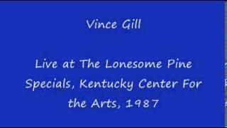 vince gill live 1987
