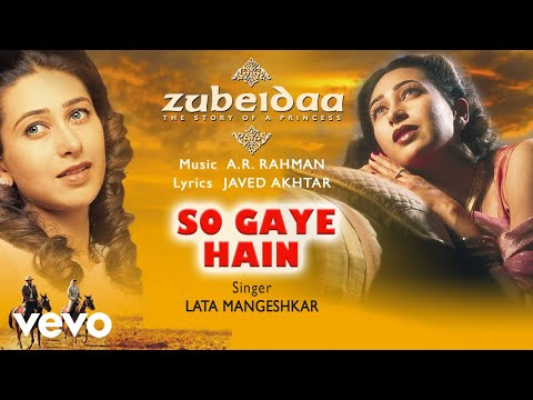 So Gaye Hain - Official Audio Song | Zubeidaa | A.R. Rahman