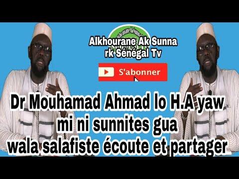 Docteur mouhamed Ahmed lo Toi tu dis que je suis sunnit écoutés........Et Partager