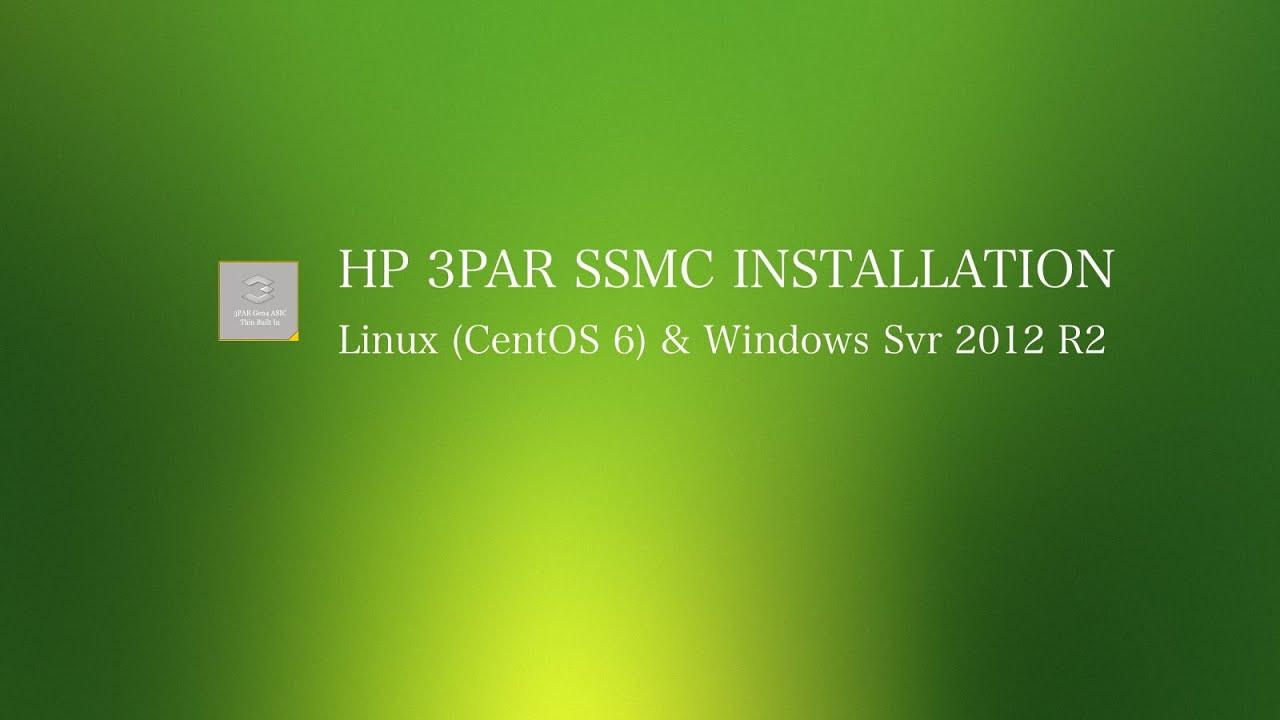 HP 3PAR SSMC 2 0 Install Demonstration