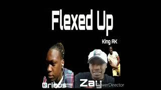 Be me-FlexedUp Dricus ft GoMob Zay & King AyCay