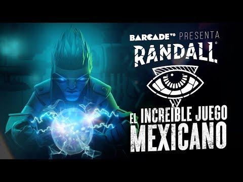 Randall, el increíble juego mexicano