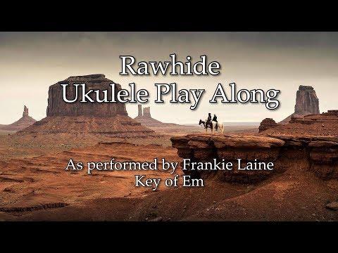 Rawhide Ukulele Play Along