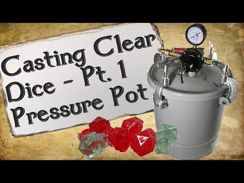 Casting Clear Dice Pt. 1 | Pressure Pot