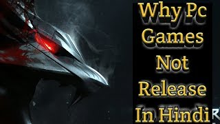 Why PC Games Not Release in Hindi Language???