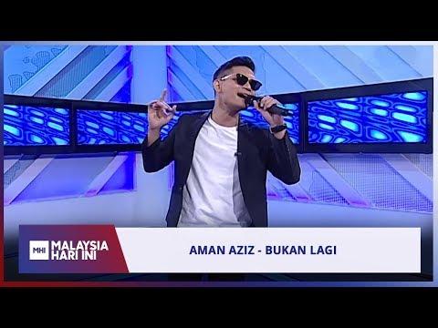Aman Aziz - Bukan Lagi | MHI (11 Julai 2019)