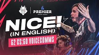 NICE! (In English) G2 CS:GO Voicecomms | BLAST Premier London