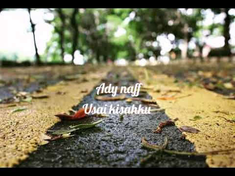 Ady Naff - Usai Kisahku
