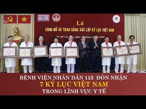 VIETKINGS: Bệnh viện nhân dân 115 đón nhận 7 kỷ lục Việt Nam trong lĩnh vực y tế