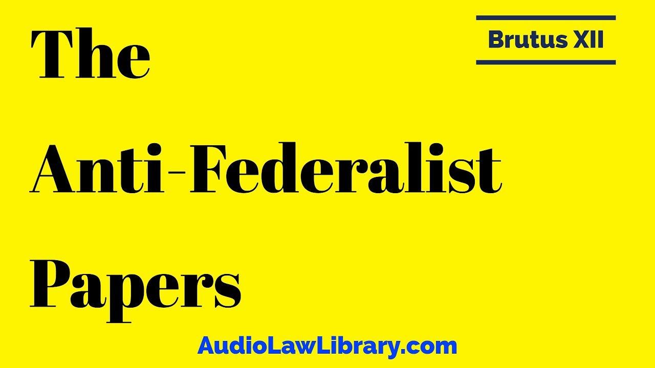anti-federalist essay brutus #1 summary