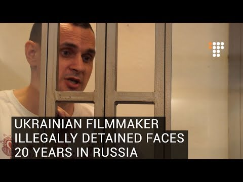 Ukrainian Filmmaker Illegally Detained Faces 20 Years In Russia