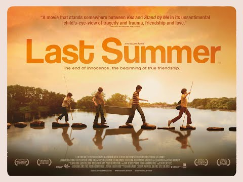 LAST SUMMER Official Trailer (2019) Coming Of Age Drama