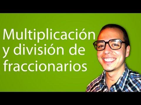 multiplicación y división de fraccionarios