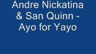 Andre Nickatina & San Quinn - Ayo For Yayo