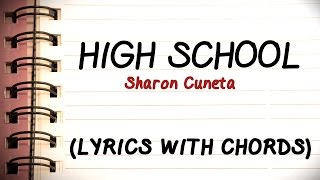 High School: Sharon Cuneta Signature Hit [Official Lyric Video with Chords]