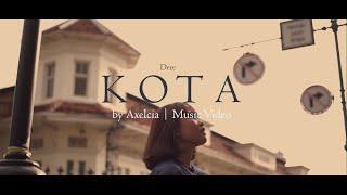 Kota - Dere | Cover by Axelcia (Music Video)
