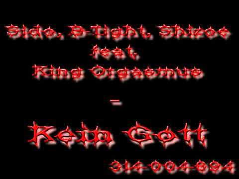 Sido, B-Tight, Shizoe feat King Orgasmus - Kein Gott.