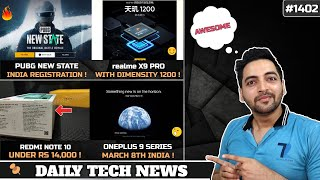 PUBG New State Pre Register India,Redmi Note 10 India Price,Oneplus 9 March 8th,realme X9 Pro Launch
