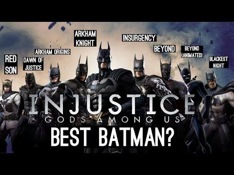 BEST BATMAN? Injustice: Gods Among Us