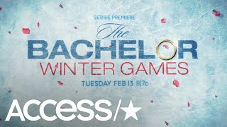 'The Bachelor Winter Games' Are Coming: Everything You Need To Know | Access