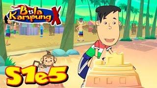 Bola de Kampung X | S1E5 | Kekecohan Di Pantai (Malayo) | los Niños de dibujos animados Kartun Kanak-Kanak