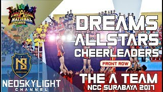 Dreams All Stars Cheerleaders I @Opening The A Team National CC Surabaya 2017 I [@Neoskylight]