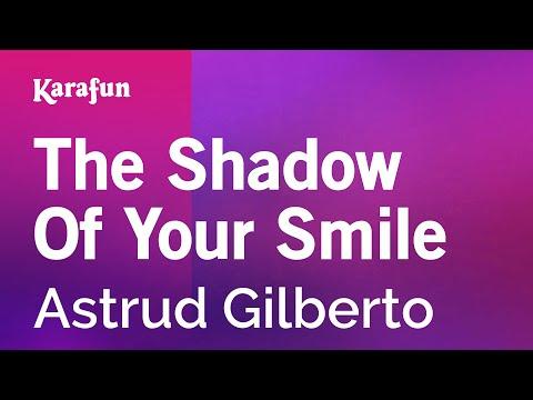 Karaoke The Shadow Of Your Smile - Astrud Gilberto *