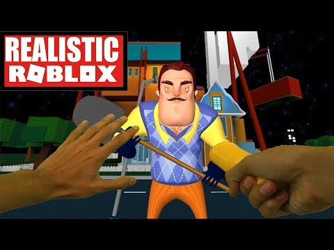 Realistic Roblox - HELLO NEIGHBOR IN ROBLOX
