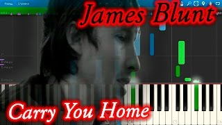 James Blunt - Carry You Home [Piano Tutorial] Synthesia