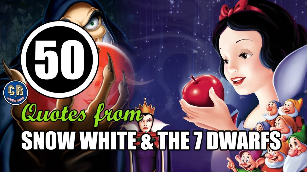 50 Snow White and the Seven Dwarfs Quotes