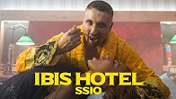 SSIO - IBIS HOTEL (Official Video)