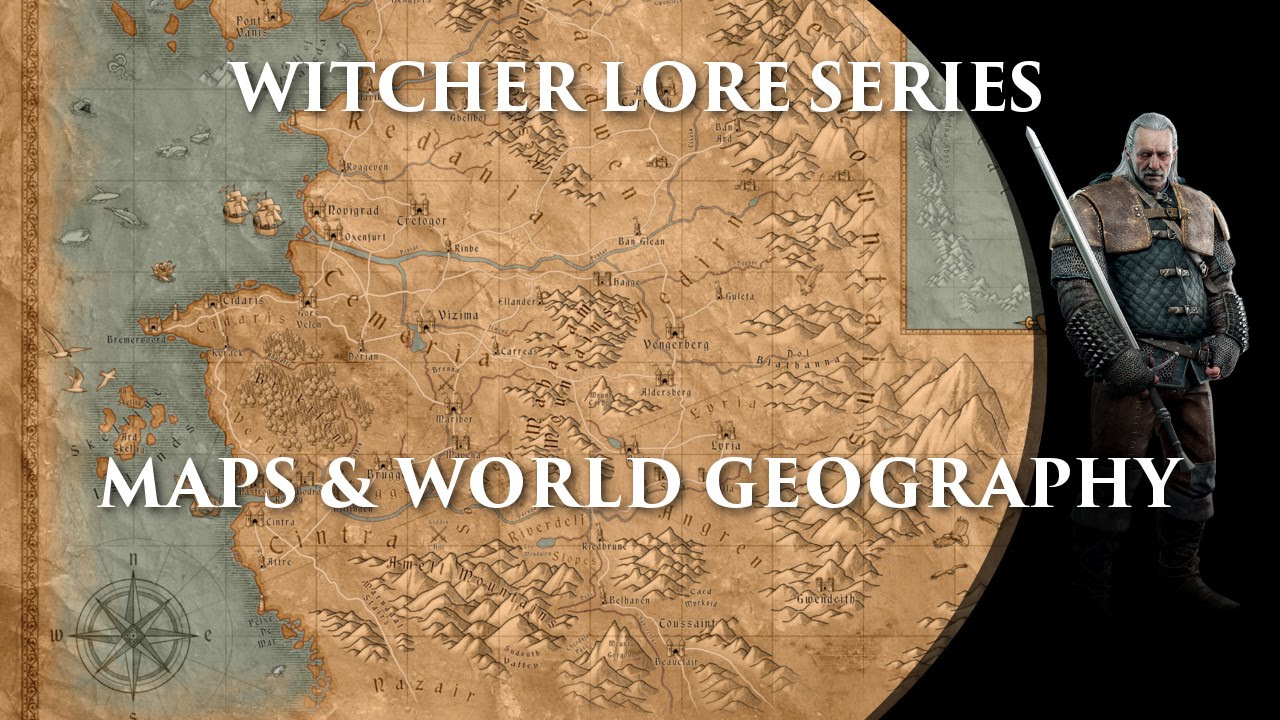 Witcher Lore Series: Maps & World Geography - YouTube