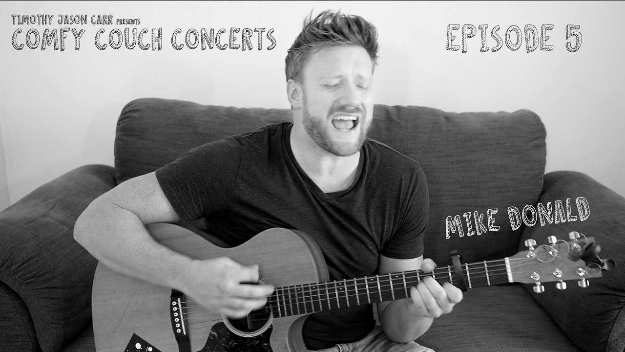 Comfy Couch Concerts Ep.5 - Mike Donald