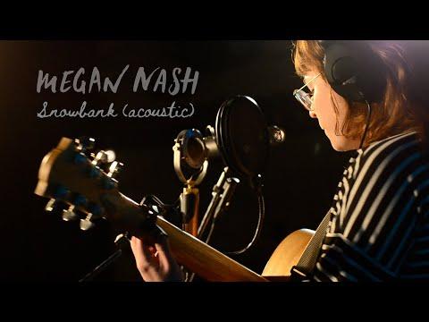 Megan Nash - Snowbank (Acoustic)