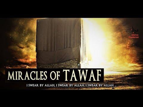 Miracles Of Tawaf (Circumambulating Around The Ka'bah)