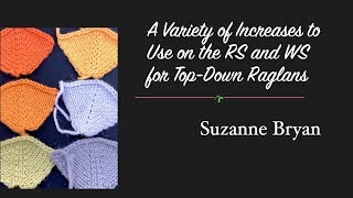 A Variety of Increases to Use for RS and WS on Top-Down Raglans
