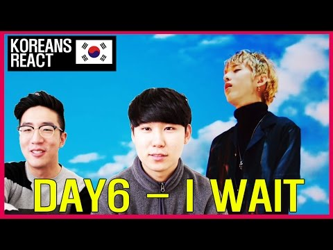 DAY6 - I WAIT (아 왜) Reaction! / First time reacting to DAY6!