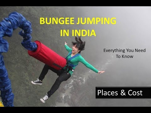 Bungee Jumping In India: Places & Cost