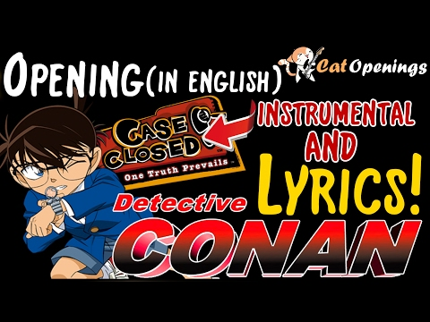 Detective Conan Opening | Lyrics in english ~ by CatOpenings
