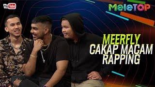 MeerFly cakap macam rapping | MeleTOP | Nabil & Amelia Henderson