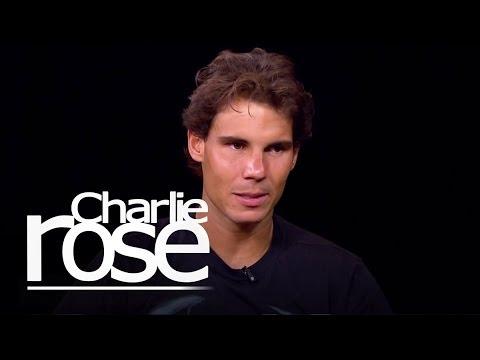 Rafael Nadal | Charlie Rose