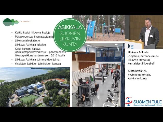 10. Liikkuva Asikkala -ohjelma. Matti Kettunen Asikkalan kunta