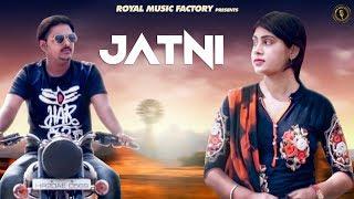 Jatni (Full Song) | Dhruv Beniwal, Sony Rana | Gourav Panchal | Latest Haryanvi Songs Haryanavi 2019