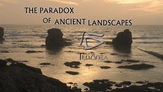 The Paradox of Ancient Landscapes