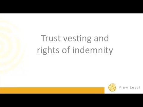 Trust vesting and rights of indemnity by Matthew Burgess