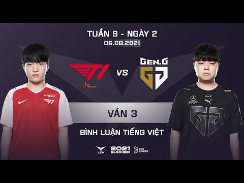 [06.08.2021] T1 vs GEN - Ván 3   Bình Luận Tiếng Việt   LCK Mùa Hè 2021